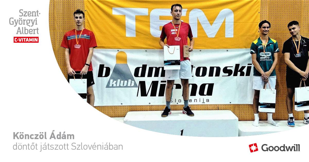 Könczöl Ádám – a Goodwill Pharma Tisza Tollas SE utánpótlás-válogatott tehetsége – döntőt játszott Szlovéniában